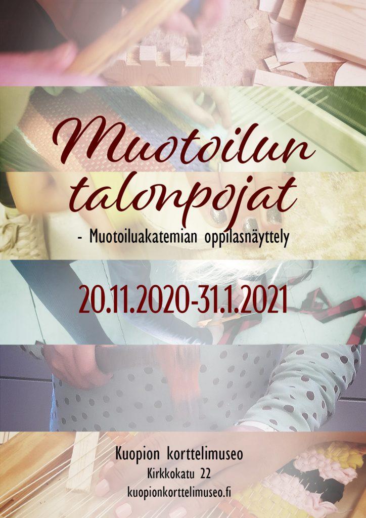 Muotoilun talonpojat -näyttelyn juliste. Näyttely avoinna Korttelimuseolla 20.11.2020-31.1.2021
