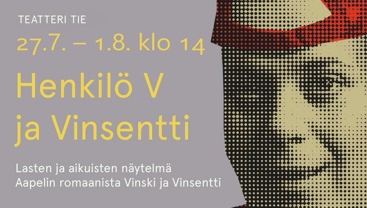 Henkilö V ja Vinsentti -näytelmä